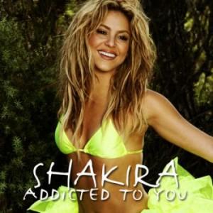 addicted to you shakira