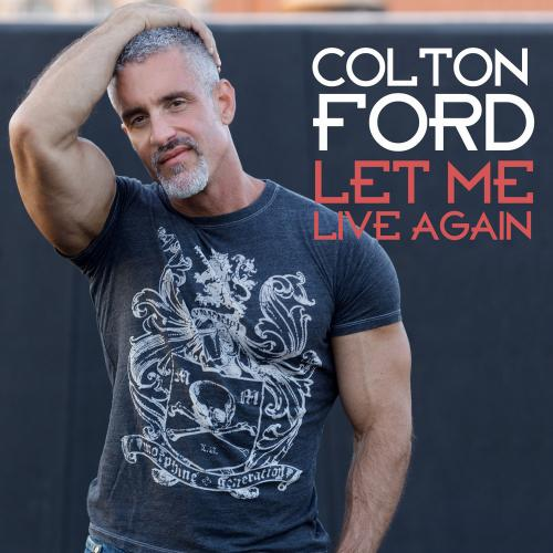 Let Me Live Again (Wawa Club Mix) | Colton Ford ...