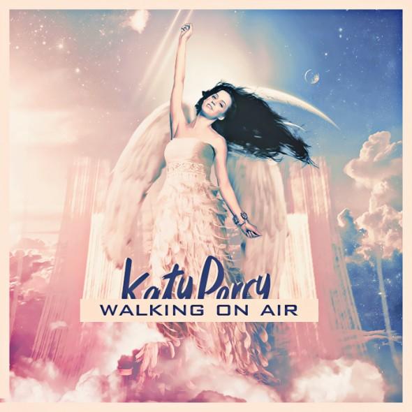 Katy Perry - Walking On Air Remixes