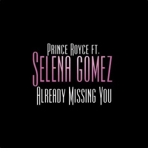 tn-princeroyceselena-alreadymissing you