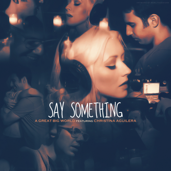 First Listen A Great Big World Say Something Feat Christina