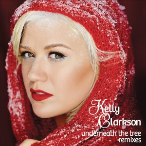 remixes: Kelly Clarkson – Underneath the Tree