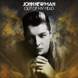 tn-JOHN-NEWMAN-OUT-OF-MY-HEAD