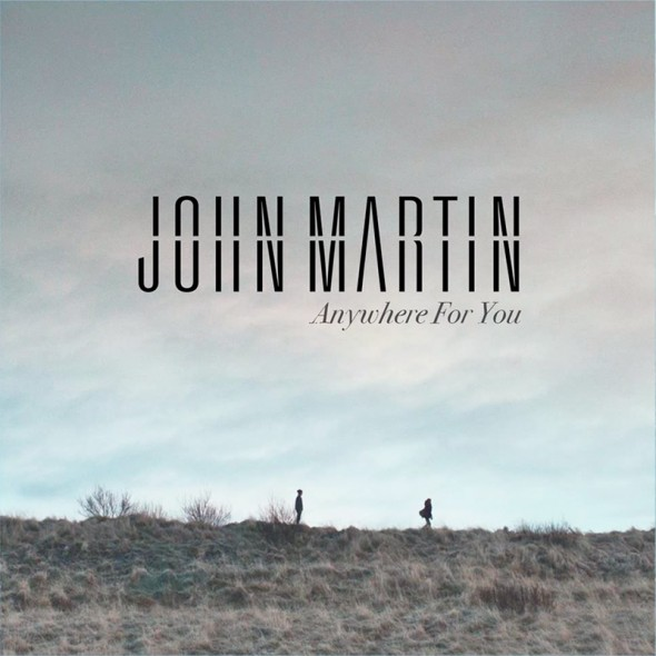 tn-John-Martin-Anywhere-for-You-2014-1000x1000