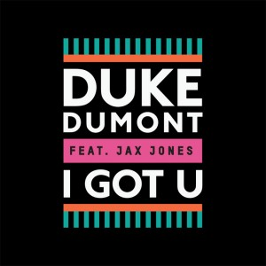tn-Duke-Dumont-i-got-u