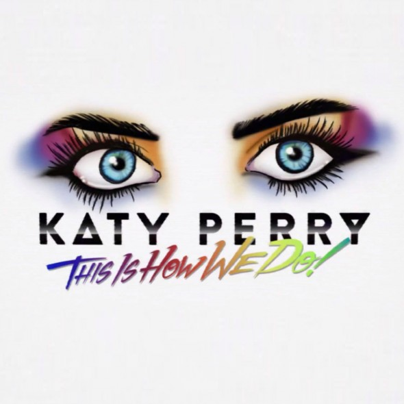 tn-Katy-Perry-This-Is-How-We-Do2