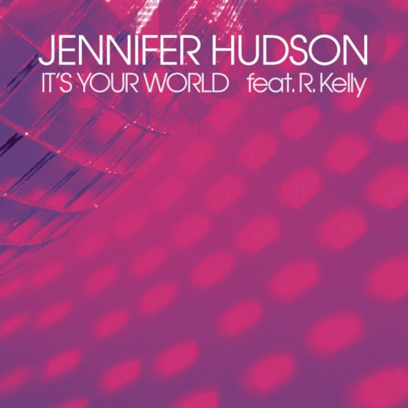 tn-jenniferhudson -Its-Your-Worldgle