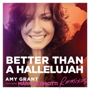 tn-amygrant-betterthanhallelujah