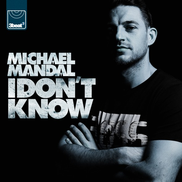 MIchael Mandal - I Don't Know [3Beat]