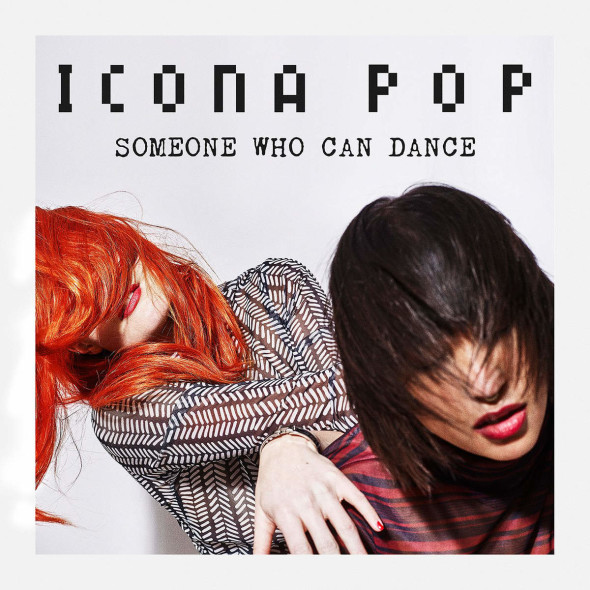 tn-iconapop-somebodywhocandance-cover1200x1200
