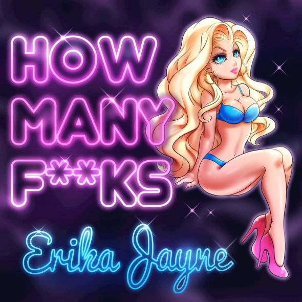 tn-erikajayne-howmanyfucks-cover1200x1200