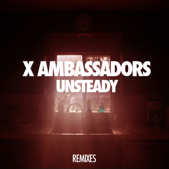 tn-xambassadors-unsteady-lakechild-remixes-single