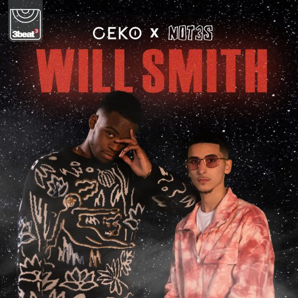 remixes: Geko – Will Smith (feat Not3s)