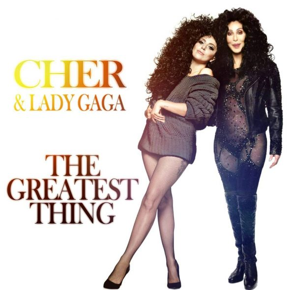 remixes: Cher – The Greatest Thing (feat Lady Gaga)