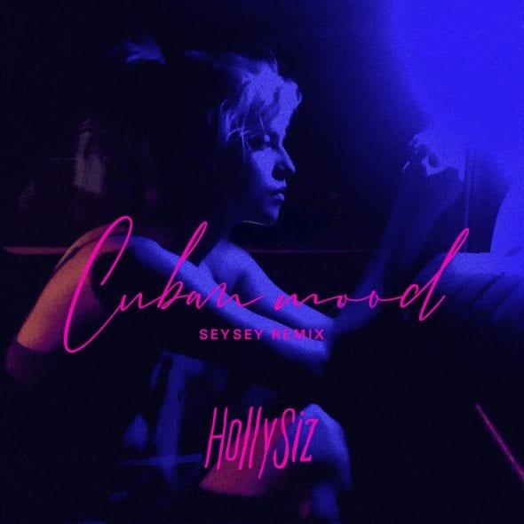 remixes: HollySiz – Cuban Mood