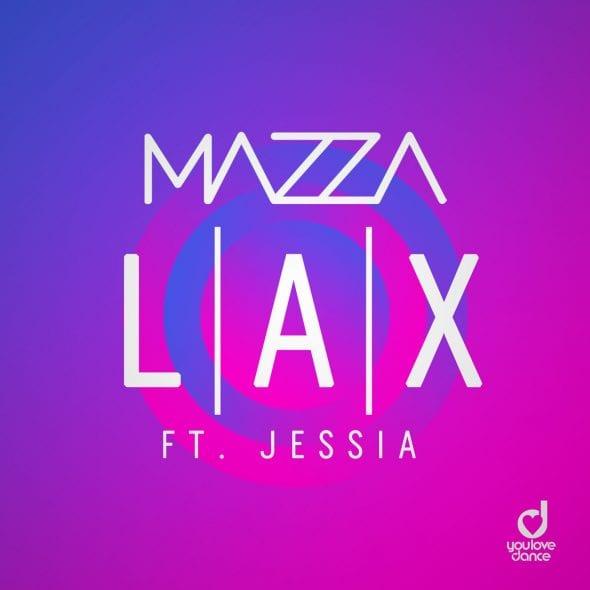 remixes: Mazza – LAX (feat JESSIA)