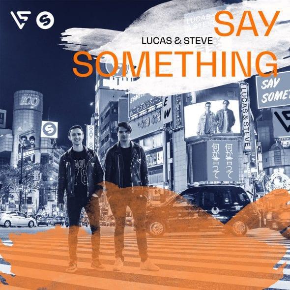 remixes: Lucas & Steve – Say Something
