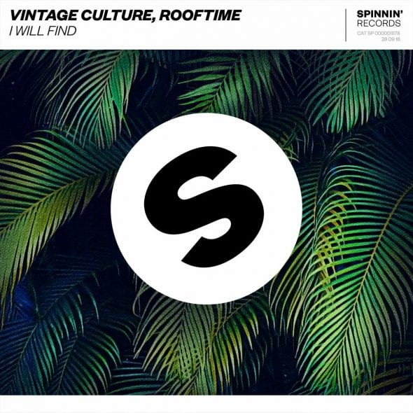 remixes: Vintage Culture – I Will Find (and Rooftime)